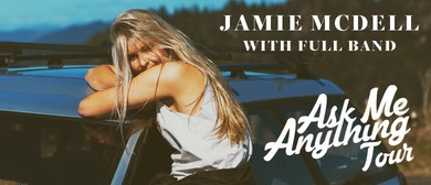 Jamie McDell - Ask Me Anything Tour