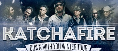 """Katchafire """"Down With You"""" Winter Tour"""