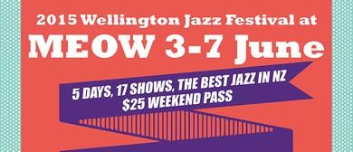 2015 Wellington Jazz Festival at Meow